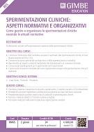 Sperimentazioni cliniche: aspetti normativi e organizzativi